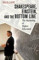 Shakespeare, Einstein, and the Bottom Line