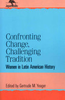 Confronting Change  Challenging Tradition