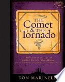 The Comet & the Tornado