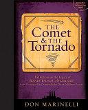 The Comet   the Tornado
