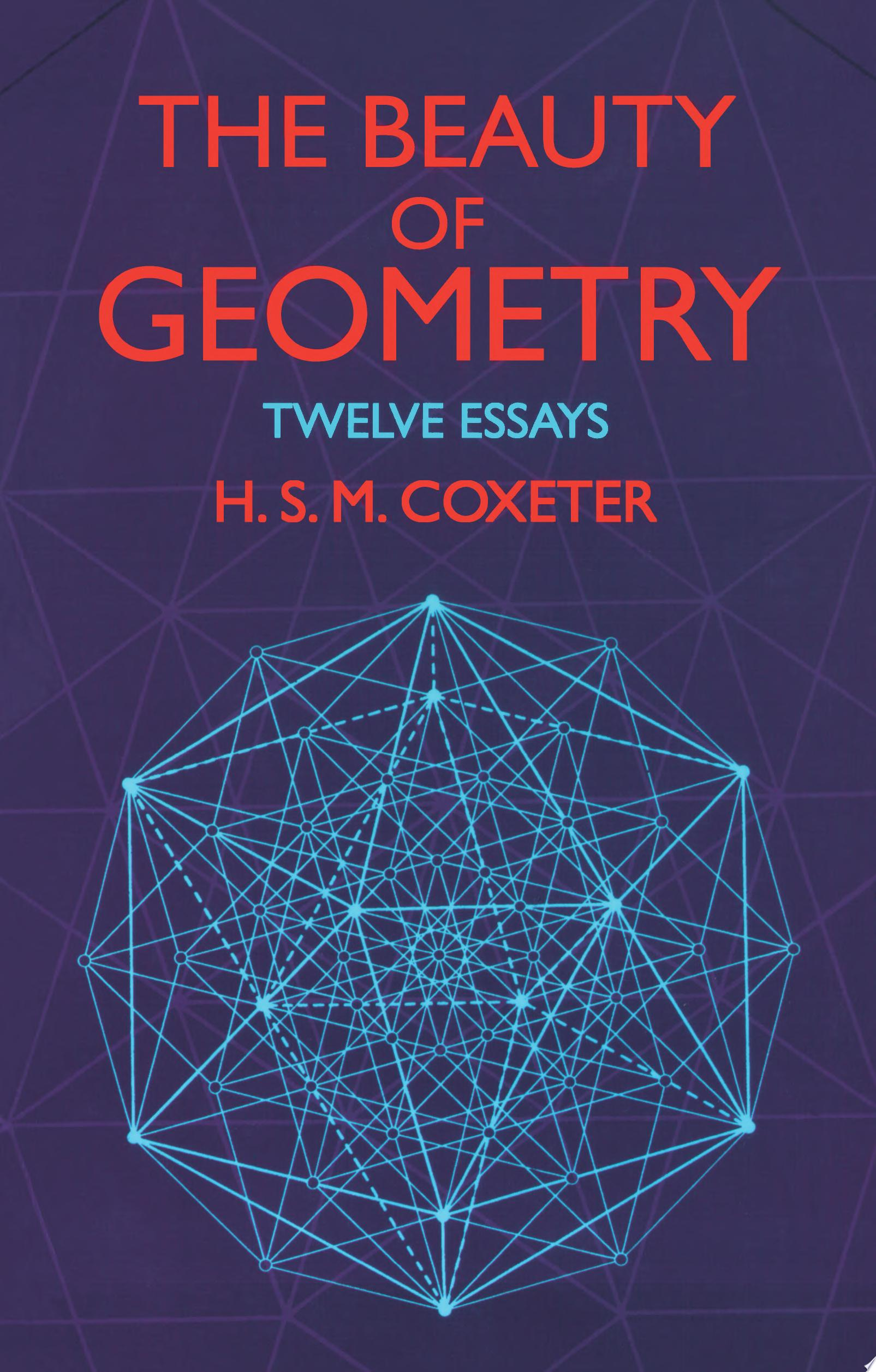 The Beauty of Geometry