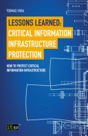 Lessons Learned  Critical Information Infrastructure Protection
