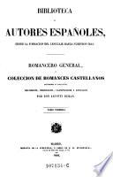 Romancero general o coleccion de romances Castellanos anteriores al siglo XVIII recogidos, ordenados, clasificados y anotados por D. A. Duran
