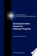 Growing Innovation Clusters for American Prosperity Book PDF