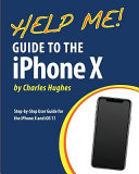 Help Me! Guide to the IPhone X
