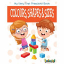 Colours  Shapes and Sizes Book