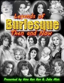 Legends of Burlesque  Then and Now