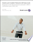 Alcatel Lucent Scalable IP Networks Self Study Guide Book PDF