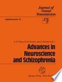 Advances in Neuroscience and Schizophrenia