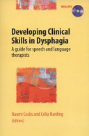 Developing Clinical Skills in Dysphagia