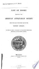 List Of Books Received By The American Antiquarian Society From The Sale Of The First Part Of The Brinley Library