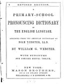 A Primary school Pronouncing Dictionary of the English Language