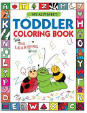 My Alphabet Toddler Coloring Book with the Learning Bugs