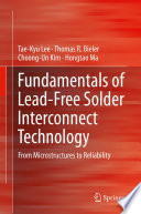 Fundamentals Of Lead Free Solder Interconnect Technology