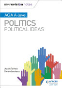 My Revision Notes  AQA A level Politics  Political Ideas