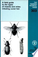 A Field Guide to the Types of Insects and Mites Infesting Cured Fish