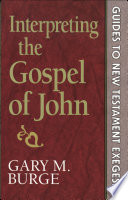 Interpreting the Gospel of John Book