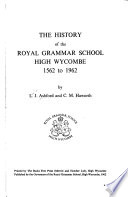The History of the Royal Grammar School High Wycombe, 1562 to 1962