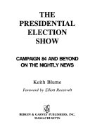 The Presidential Election Show