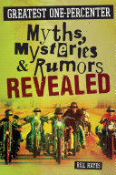 Pdf Greatest One-Percenter Myths, Mysteries, and Rumors Revealed