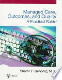 Managed Care  Outcomes  and Quality Book PDF