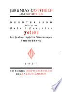 Bd. Jakobs des Handwerksgesellen Wanderungen durch die Schweiz, besorgt von R. Hunziker. 2., verb Aufl. mit völlig umgearb. Anhang