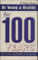 Be Young & Healthy For 100 Years ebook