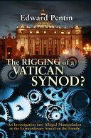 The Rigging of a Vatican Synod? Pdf/ePub eBook