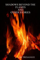 Pdf Shadows Beyond the Flames and Other Stories