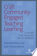 The Craft of Community Engaged Teaching and Learning