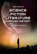 Science Fiction Literature through History: An Encyclopedia [2 volumes] Pdf/ePub eBook