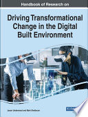 Handbook of Research on Driving Transformational Change in the Digital Built Environment