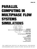 Parallel Computing in Multiphase Flow Systems Simulations