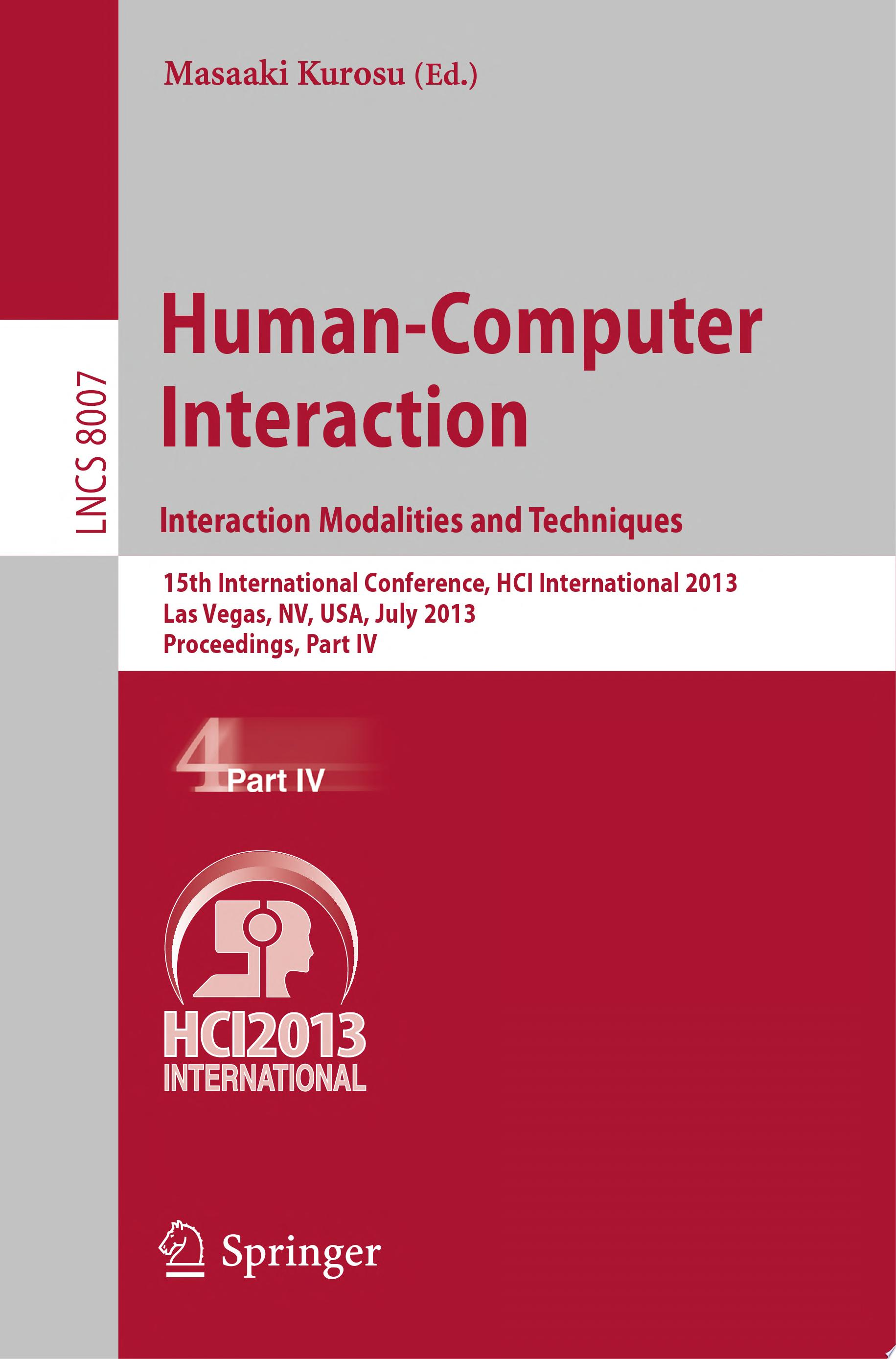 Human Computer Interaction  Interaction Modalities and Techniques