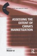 Assessing the Extent of China's Marketization Pdf/ePub eBook