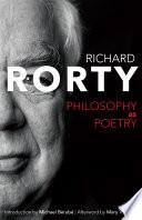 Philosophy as Poetry