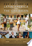 Pop Culture In Latin America And The Caribbean Book