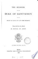 The memoirs of the duke of Saint Simon, abridged from the Fr. by B. St. John