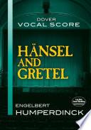 Hansel and Gretel Vocal Score