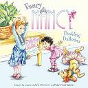 Fancy Nancy Budding Ballerina