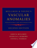 Mulliken and Young's Vascular Anomalies