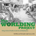 The Worlding Project