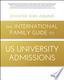 The International Family Guide to US University Admissions Book
