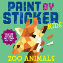 Paint by Sticker Kids  Zoo Animals Book