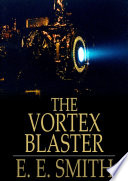 Read Online The Vortex Blaster For Free