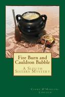 Fire Burn and Cauldron Bubble