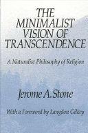 The Minimalist Vision of Transcendence