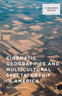 Pdf Cinematic Geographies and Multicultural Spectatorship in America