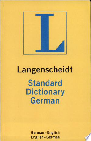 Download Langenscheidt's Standard German Dictionary Free Books - Reading Best Books For Free 2018