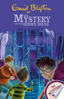 The Mystery Series: the Mystery of the Hidden House